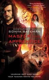 Master and Apprentice ebook by Sonya Bateman