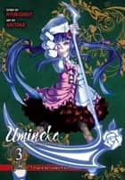 Umineko WHEN THEY CRY Episode 5: End of the Golden Witch, Vol. 3 ebook by Ryukishi07, Akitaka