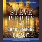 The Charlemagne Pursuit - A Novel Áudiolivro by Steve Berry
