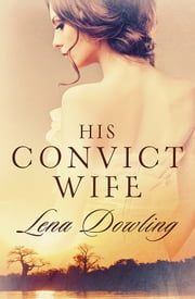 His Convict Wife ebook by Lena Dowling