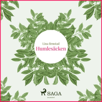 Humlesäcken audiobook by Lina Brustad