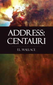 Address: Centauri ebook by F.L. Wallace