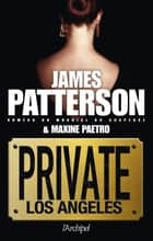 Private Los Angeles ebook by James Patterson