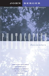 Photocopies - Encounters ebook by John Berger