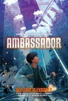 Ambassador ebook by William Alexander