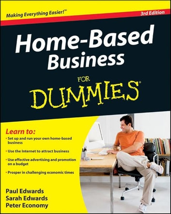 Home-Based Business For Dummies ebook by Paul Edwards,Sarah Edwards,Peter Economy