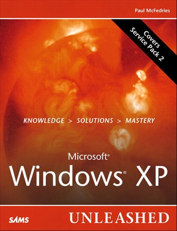 Microsoft Windows XP Unleashed ebook by Paul McFedries