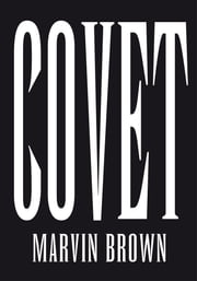 Covet ebook by Marvin Brown