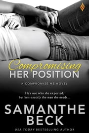 Compromising Her Position ebook by Samanthe Beck