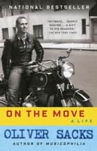 On the Move ebook by Oliver Sacks
