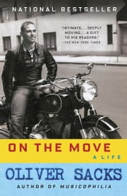 On the Move - A Life ebook by Oliver Sacks