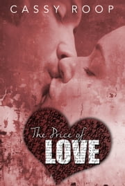 The Price of Love ebook by Cassandra Roop