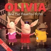 OLIVIA and the Haunted Hotel - with audio recording ebook by Jodie Shepherd