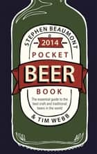 Pocket Beer Book 2014 電子書 by Stephen Beaumont, Tim Webb