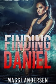Finding Daniel ebook by Maggi Andersen