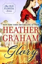 Glory eBook by Heather Graham