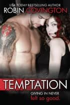 Temptation ebook by Robin Covington
