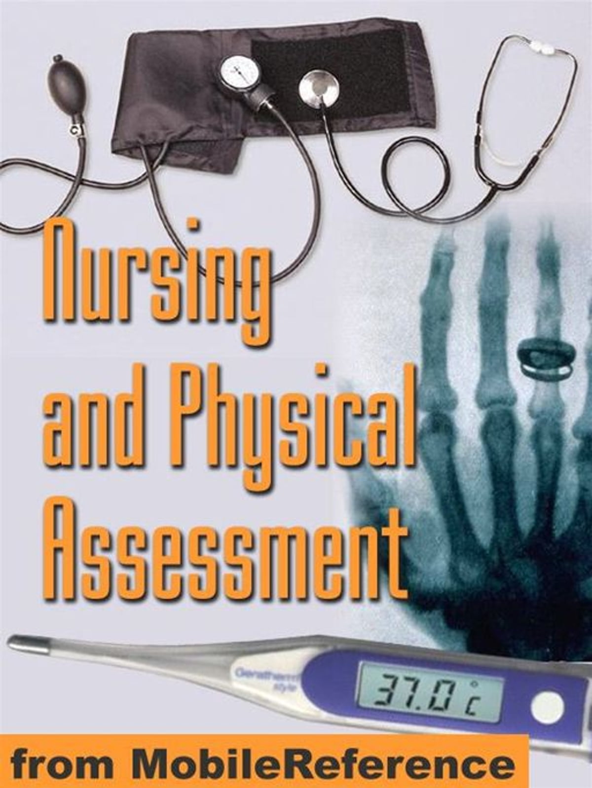 Nursing And Physical Assessment Study Guide: Detailed Coverage Of Physical  Exam, Assessment Techniques, Assessment Scales, Blood Tests, And More (Mobi  ...