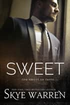 Sweet ebook by Skye Warren