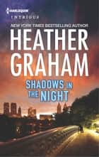 Shadows in the Night - A Thrilling FBI Romance ebook by Heather Graham