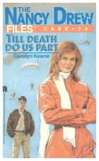Till Death Do Us Part ebook by Carolyn Keene