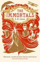 The Immortals ebook by S.E. Lister