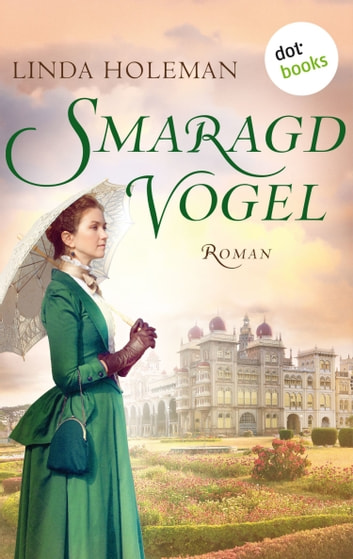 Smaragdvogel - Roman ebook by Linda Holeman