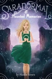 Haunted Memories ebook by Phoebe Rivers