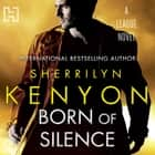 Born Of Silence - Number 5 in series audiobook by Sherrilyn Kenyon