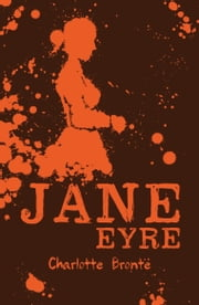 Scholastic Classics: Jane Eyre ebook by Charlotte Bronte