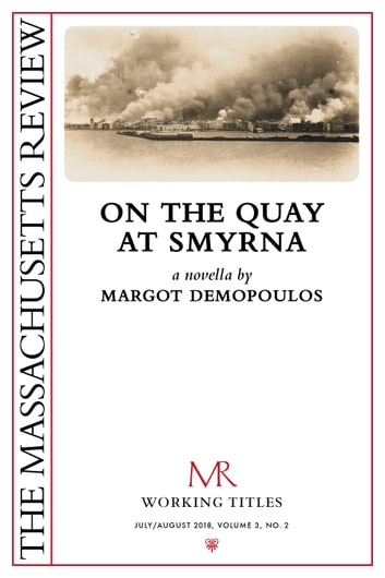 On the Quay at Smyrna ebook by Margot Demopoulos,Michael Thurston