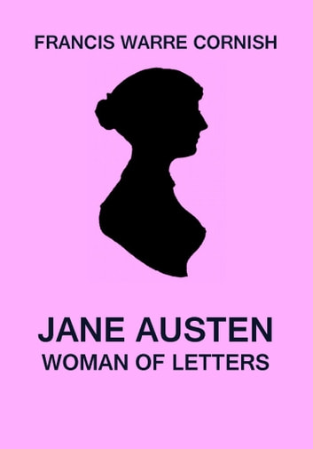 Jane Austen ebook by Francis Warre Cornish