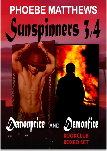 Sunspinners 3, 4 - Sunspinners ebook by Phoebe Matthews