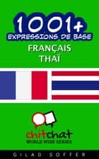 1001+ Expressions de Base Français - Thaï ebook by Gilad Soffer