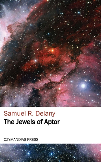 The Jewels of Aptor ebook by Samuel Delany