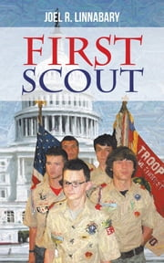 First Scout ebook by Joel R. Linnabary