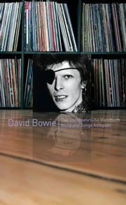 David Bowie: Story und Songs kompakt ebook by David Buckley