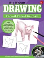 All About Drawing Farm & Forest Animals ebook by Robbin Cuddy