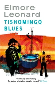 Tishomingo Blues ebook by Elmore Leonard