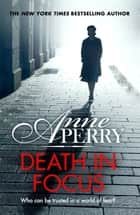 Death in Focus (Elena Standish Book 1) ebook by Anne Perry