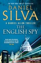 The English Spy ebook by Daniel Silva