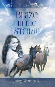Blaze in the Storm ebook by Jenny Glazebrook