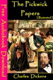 The Pickwick Papers [ Illustrated ]