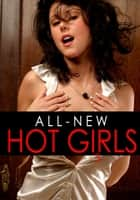 All-New Hot Girls - An erotic photo book - Volume 3 ebook by Donna Markham