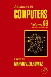 Advances in Computers: Architectural Advances ebook by Zelkowitz, Marvin