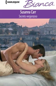 Secreto vergonzoso ebook by CARR SUSANNA