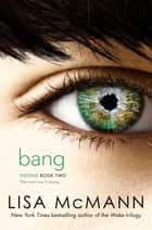 Bang ebook by Lisa McMann