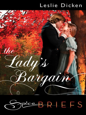 The Lady's Bargain ebook by Leslie Dicken