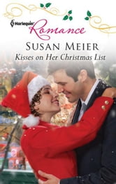 Kisses on Her Christmas List ebook by Susan Meier