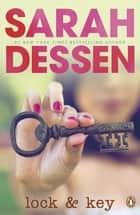 Lock and Key ebook by Sarah Dessen